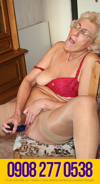 Nasty & Dirty Granny Phone Sex Filth
